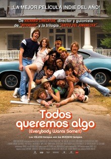 Todos queremos algo (Everybody Wants Some!!)